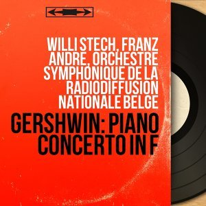 Willi Stech, Franz André, Orchestre symphonique de la Radiodiffusion nationale belge 歌手頭像