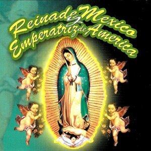 Reina De Mexico y Emperatris De America 歌手頭像