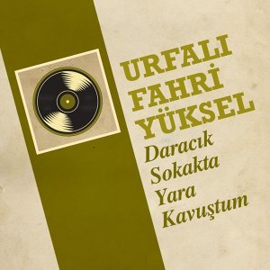 Urfalı Fahri Yüksel 歌手頭像