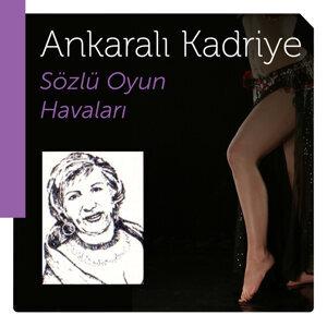 Ankaralı Kadriye 歌手頭像