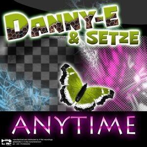 Danny-E & Setze