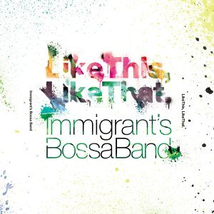 Immigrant's Bossa Band