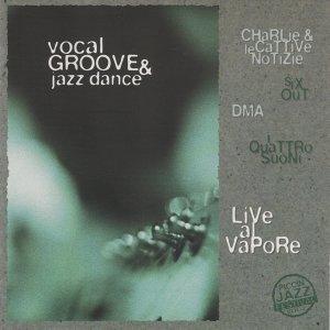 Vocal Groove & Jazz Dance 歌手頭像