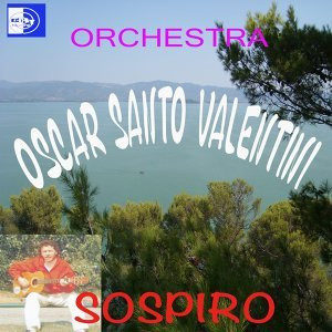 Orchestra Oscar Santo Valentini 歌手頭像