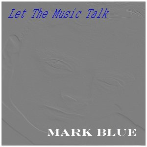 Mark Blue 歌手頭像