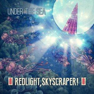 Red Light, Skyscraper! 歌手頭像