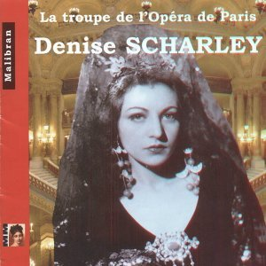 L'Orchestre de l'Opéra de Paris, Denise Scharley, Paul Finel, Guy Chauvet, Raoul Jobin, Robert Massard, Xavier Depraz, Rita Gorr, Denise Duval 歌手頭像