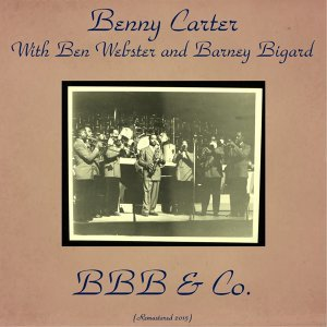 Benny Carter, Ben Webster, Barney Bigard 歌手頭像