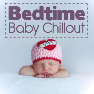 Chillout Baby Bedtime 歌手頭像