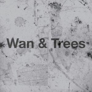 Wan & Trees 歌手頭像