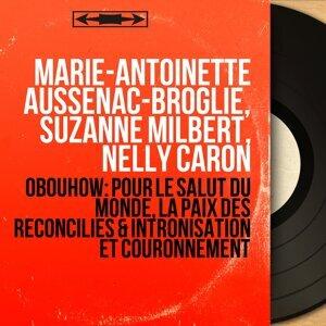 Marie-Antoinette Aussenac-Broglie, Suzanne Milbert, Nelly Caron 歌手頭像