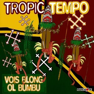 Tropic Tempo 歌手頭像