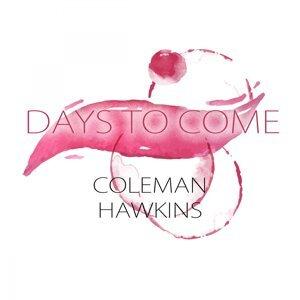 Coleman Hawkins & Roy Eldridge, Coleman Hawkins & His Confreres 歌手頭像