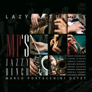 MP'S Jazzy Bunch, Marco Postacchini Octet 歌手頭像