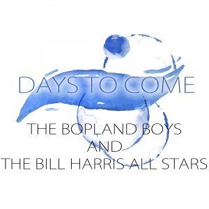 The Bopland Boys, Bill Harris All Stars 歌手頭像
