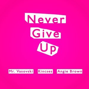 Mr. Vasovski, Kincses, Angie Brown 歌手頭像