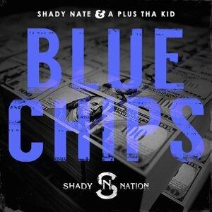 Shady Nate, A Plus Tha Kid 歌手頭像