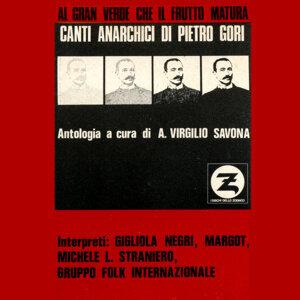 Canti anarchici di Pietro Gori - Al gran verde che il frutto matura 歌手頭像