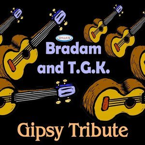 Bradam, Tribute Gipsy King 歌手頭像