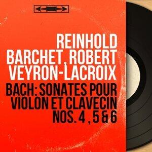 Reinhold Barchet, Robert Veyron-Lacroix 歌手頭像