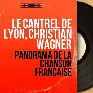 Le Cantrel de Lyon, Christian Wagner 歌手頭像