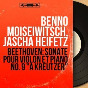 Benno Moiseiwitsch, Jascha Heifetz 歌手頭像