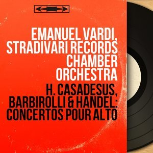 Emanuel Vardi, Stradivari Records Chamber Orchestra 歌手頭像