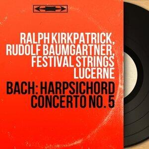 Ralph Kirkpatrick, Rudolf Baumgartner, Festival Strings Lucerne 歌手頭像