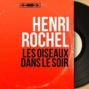 Henri Rochel 歌手頭像