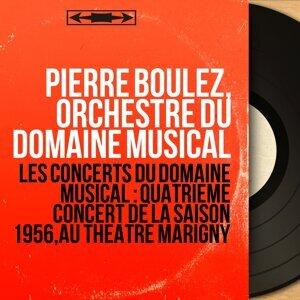 Pierre Boulez, Orchestre du Domaine Musical 歌手頭像