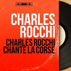 Charles Rocchi 歌手頭像