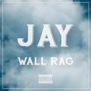 Jay Wall Rag 歌手頭像
