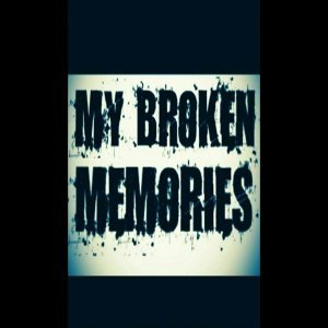 My Broken Memories 歌手頭像