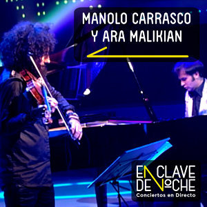 Manolo Carrasco & Ara Malikian 歌手頭像