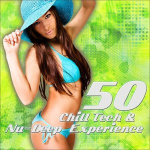 50 Chill Tech & Nu-Deep Experience 歌手頭像