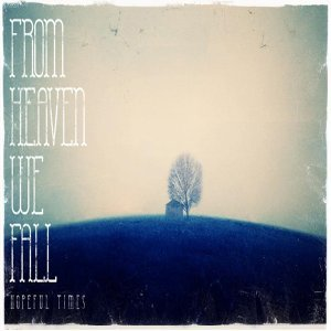 From Heaven We Fall 歌手頭像