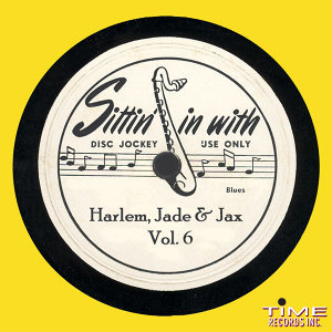 Sittin in With Harlem, Jade and Jax Vol. 6 歌手頭像