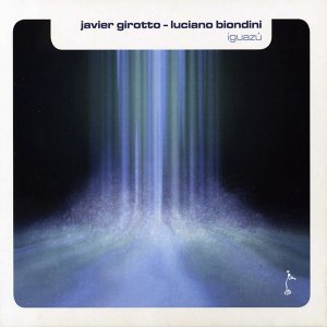 Javier Girotto & Luciano Biondini 歌手頭像