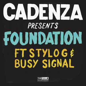 Cadenza feat. Stylo G & Busy Signal 歌手頭像