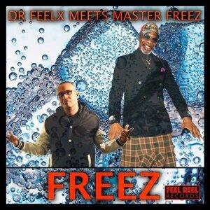 Dr. Feelx, Master Freez 歌手頭像
