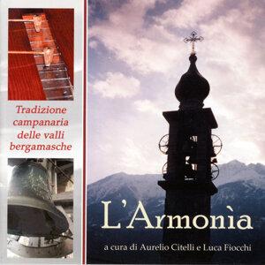 L'Armonìa - Tradizioni campanaria delle valli bergamasche 歌手頭像