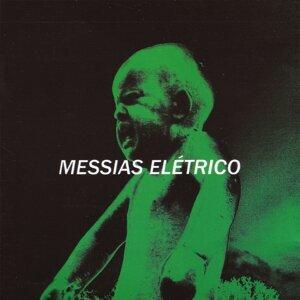 Messias Elétrico 歌手頭像