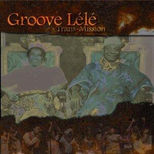 Groove Lélé 歌手頭像