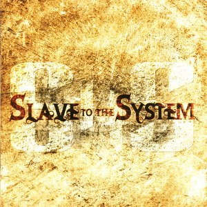 Slave to the System 歌手頭像