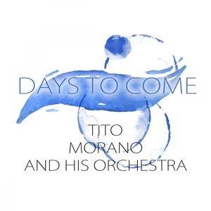 Tito Morano & His Orchestra 歌手頭像