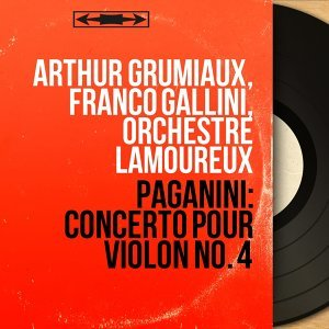 Arthur Grumiaux, Franco Gallini, Orchestre Lamoureux 歌手頭像