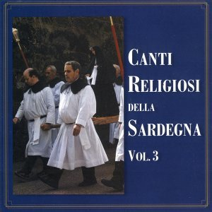 Canti religiosi della Sardegna Vol. 3 歌手頭像