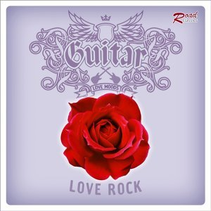 Guitar : Love Rock 歌手頭像