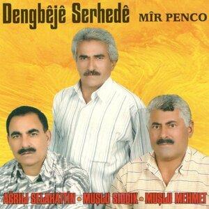 Ağrılı Selahattin, Muşlu Sıddık, Muşlu Mehmet 歌手頭像