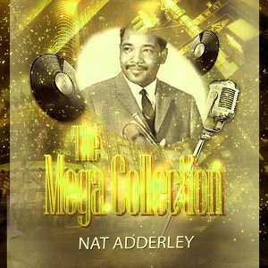 Nat Adderley Quintet, Cannonball Adderley With Strings 歌手頭像